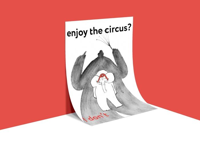Серия плакатов, посвященная проблеме эксплуатации цирковых животных